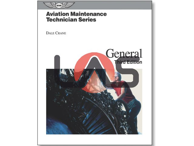 FAR AVIATION MAINTENANCE TECHNICIAN SERIES: GENERAL
